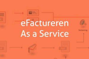 Bent u al klaar voor eFactureren?