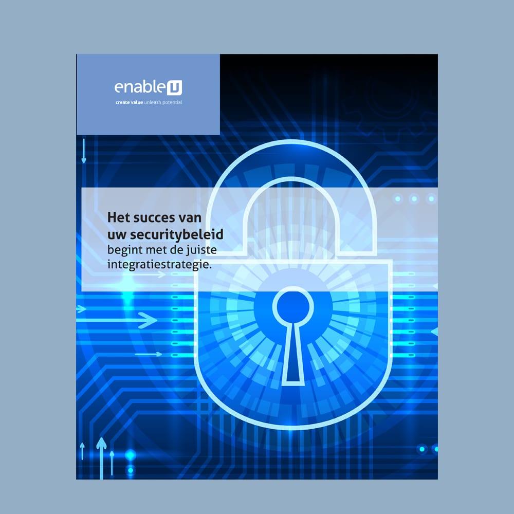 het succes van uw securitybeleid begint met de juiste integratiestrategie whitepaper voorbeeld