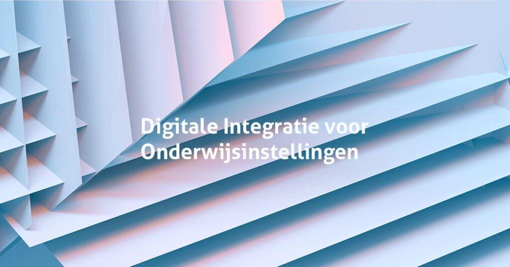 Digitale Integratie voor Onderwijs
