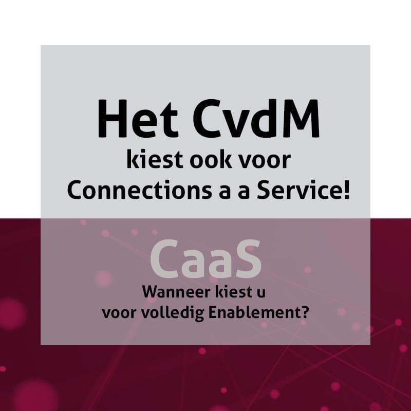 CvdM Connections as a Service
